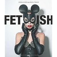 Fetish: Erotische Phantasien/ Erotic Fantasies