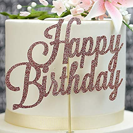 Swell Glittery Rose Gold Happy Birthday Cake Topper Amazon Co Uk Personalised Birthday Cards Veneteletsinfo