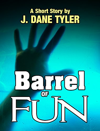 Barrel of Fun