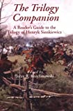 The Trilogy Companion: A Reader's Guide to the Trilogy of Henryk Sienkiewicz