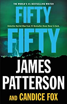 Fifty Fifty (Harriet Blue) by [Patterson, James, Fox, Candice]