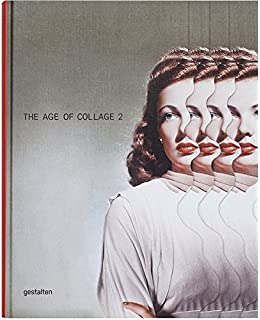 The age of collage contemporary collage in modern art amazon age of collage 2 fandeluxe Gallery
