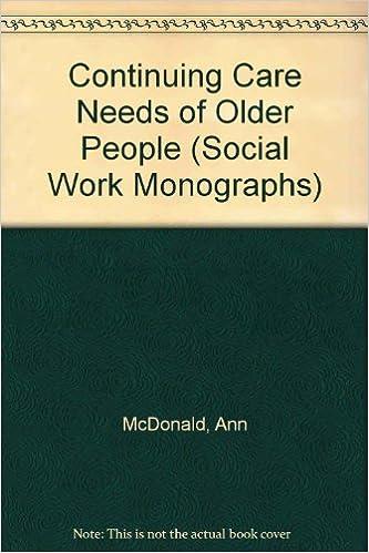 Ebooks mobiltelefoner gratis nedlasting Continuing Care Needs of Older People (Social Work Monographs) 1857840453 in Norwegian