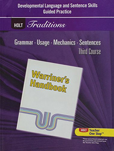 Developmental Language and Sentence Skills Guided Practice for Warriner's Handbook, Third Course, Holt Traditions