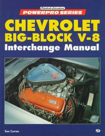 Chevrolet Big Block V8 Interchange Manual (Powerpro)