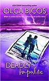 Deadly Impulse, Olga Bicos, 0778322114
