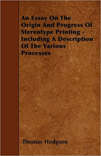 an essay on the origin and progress of stereotype printing