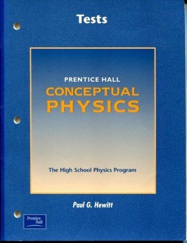 Conceptual Physics Tests Paul G Hewitt 9780130643483