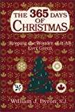 The 365 Days of Christmas, William J. Byron, 0809104814