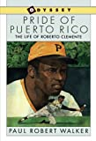 Best Sandpiper Biographies For Kids - Pride of Puerto Rico: The Life of Roberto Review