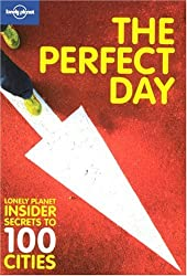 Lonely Planet The Perfect Day (General Reference)
