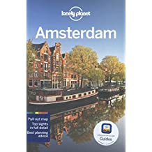 Lonely Planet Amsterdam 10th Ed.: 10th Edition