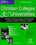 Peterson's Chrisitan Colleges and Universities, Peterson's Guides Staff, 0768905869