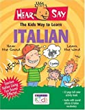 Hear-Say Kids Guide to Learning Italian, Donald S. Rivera, 1591253527