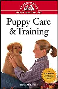 puppy care amp training an owner s guide to a happy healthy pet bardi