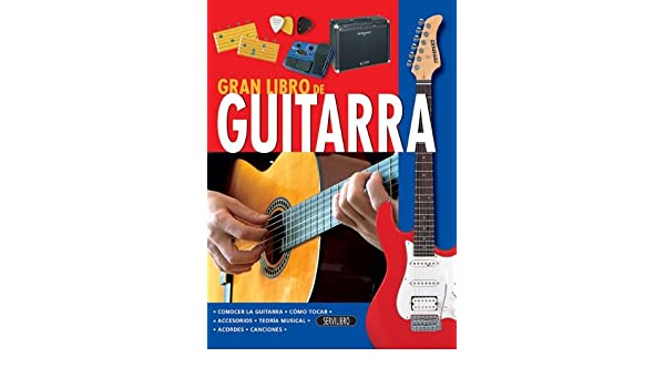 Guitarra (El Gran Libro de...) (Spanish Edition): Servilibro: 9788479716431: Amazon.com: Books