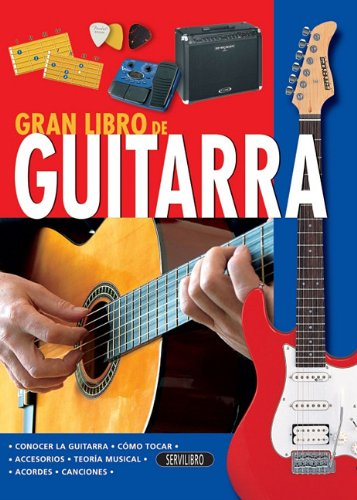 Guitarra (El Gran Libro de...) (Spanish Edition) (Spanish) Hardcover – January 1, 2012