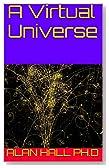 A Virtual Universe