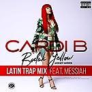 Bodak Yellow (feat. Messiah) [Latin Trap Remix] [Explicit]