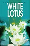 White Lotus, Donald Moore, 0595308163