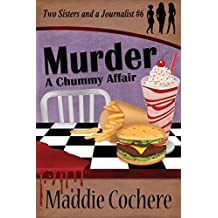 Murder - A Chummy Affair (Two Sisters and a Journalist Book 6)