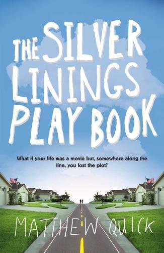 Read Online The Silver Linings Playbook pdf