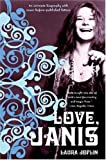 Front cover for the book Love, Janis by Laura Joplin