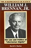 The Jurisprudence of Justice William J. Brennan, Jr., David E. Marion, 0847685667