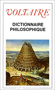 Dictionnaire philosophique - Voltaire - Babelio