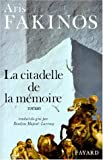 img - for La citadelle de la m  moire (French Edition) book / textbook / text book