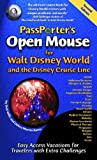Open Mouse for Walt Disney World and the Disney Cruise Line, Deb Wills and Debra Martin Koma, 158771048X