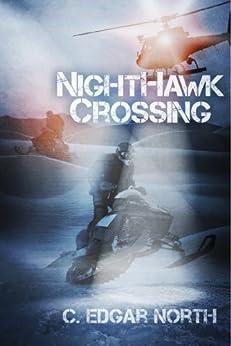 NightHawk Crossing by [North, C. Edgar]
