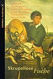 Skrupellose Fische. 3821807911 Book Cover