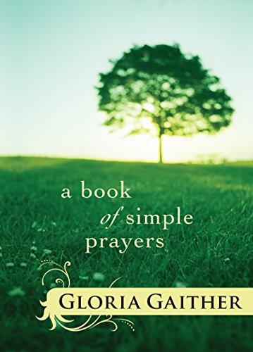 A Book of Simple Prayers - Gaither Gloria