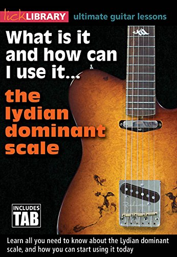 DVD : What Is It And How Can I Use It The Lydian Dominant Scale (DVD)