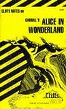 Alice in Wonderland, Cliffs Notes Staff, 0822001403