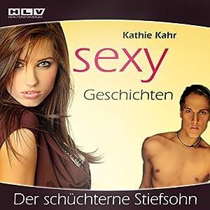 Der schüchterne Stiefsohn (Sexy Geschichten) Hörbuch