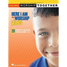 Here I Am to Worship - For Kids: WorshipTogether Series