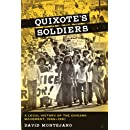 Quixote's Soldiers: A Local History of the Chicano Movement, 1966–1981 (Jack and Doris Smothers Series in Texas History, Life, and Culture)