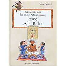 Camomille et les trois petites soeurs chez Ali Baba