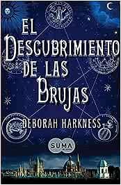 El Descubrimiento de las Brujas=A Discovery of Witches: Amazon.es: Libros
