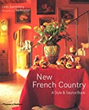 New French Country: Style & Source Bo