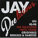 Jay Deelicious: The Delicious Vinyl Years