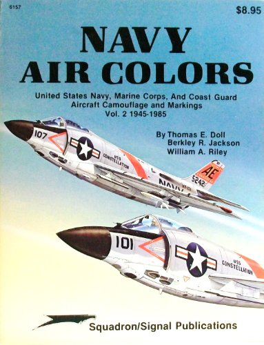 002: Navy Air Colors: United States Navy, Marine Corps, and Coast Guard Aircraft Camouflage and Markings, Vol. 2, 1945-1985 - Specials series (Us Coast Guard Aircraft)