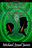 Osric Fingerbone and the Boy Murderer, Michael-Israel Jarvis, 1499149239
