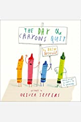 The Day The Crayons Quit by NA(1905-07-04) Hardcover