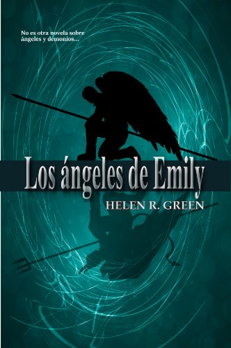 Los ángeles de Emily (Spanish Edition) by [Green, Helen R.]