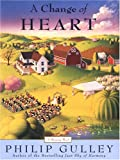 Change of Heart, Gulley Philip, 0786281979