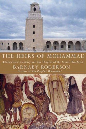Heirs MuhammadIslams Century Origins Sunni Shia product image