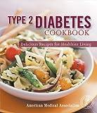 Type 2 Diabetes Cookbook, Jackie Mills, 0696224429